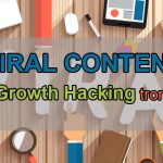Viral Content: Bí mật Growth Hacking trong SEO